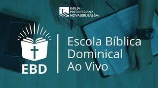EBD na IPNJ - Dia 24 de Maio de 2020