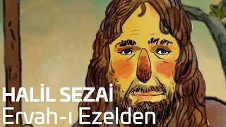 Gambar cover Halil Sezai - Ervah-ı  Ezelden (Official Video)