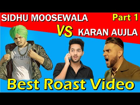 SIDHU MOOSEWALA vs KARAN AUJLA | Fight | Latest Punjabi songs Roast video | Prince Dhimann