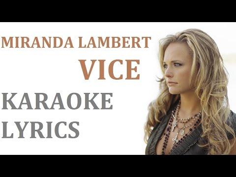 MIRANDA LAMBERT - VICE KARAOKE COVER LYRICS