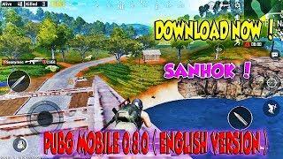 Download Pubg Mobile Beta 0.8.0 ( English Version ) ( Sanhok MAP )