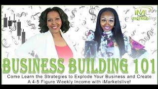 IML Business Building 101 with Camille Westmoreland and Marquita Marie Thomas