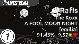 Rafis The Koxx A FOOL MOON NIGHT Emillia 91 43 PASS 9 57 First Tablet Pass Livestream