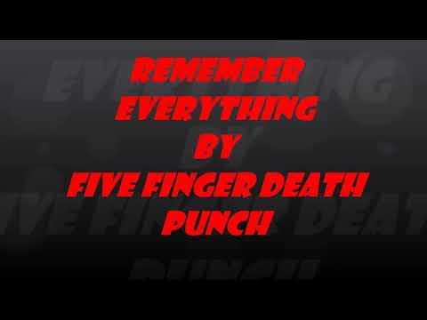 Five finger death punch - Remember everthing lyrics mp3