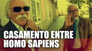 CASAMENTO ENTRE HOMO SAPIENS - COMUÉ QUE REAGE