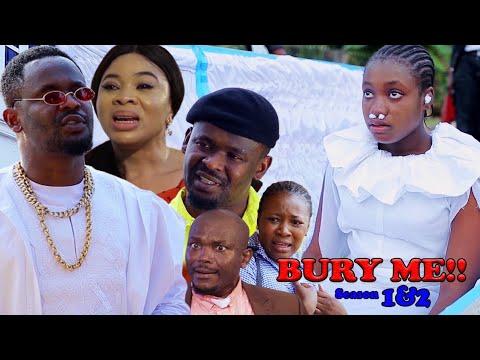 Download BURY ME SEASON 1 (NEW HIT MOVIE) - ZUBBY MICHEAL|2021 LATEST NIGERIAN NOLLYWOOD MOVIE