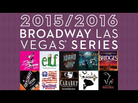 2015/2016 Broadway Las Vegas Series at The Smith Center