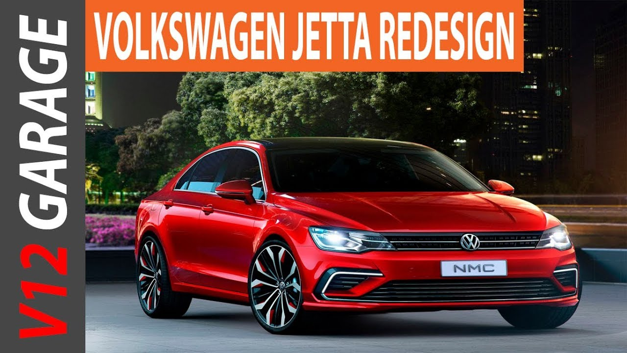 Wow 2018 Volkswagen Jetta Redesign And Release Date Youtube