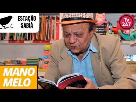 Estação Sabiá entrevista o escritor Mano Melo