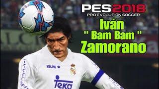 PES2018 | Iván Zamorano