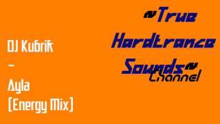 DJ Kubrik - Ayla (Energy Mix)
