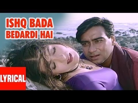 Ishq Bada Bedardi Hai Lyrical Video   Itihaas   Ajay Devgan, Twinkle Khanna