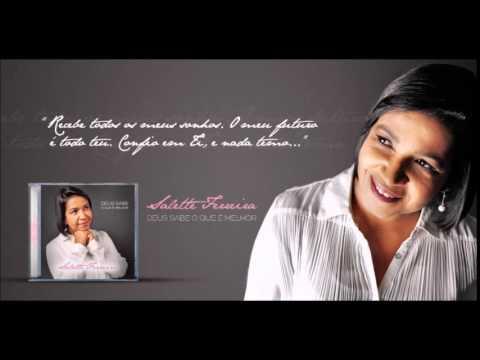 02 Deus sabe o que é melhor - Salette Ferreira (CD Deus sabe o que é melhor)
