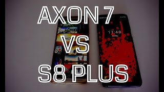 GALAXY S8 PLUS VS AXON 7