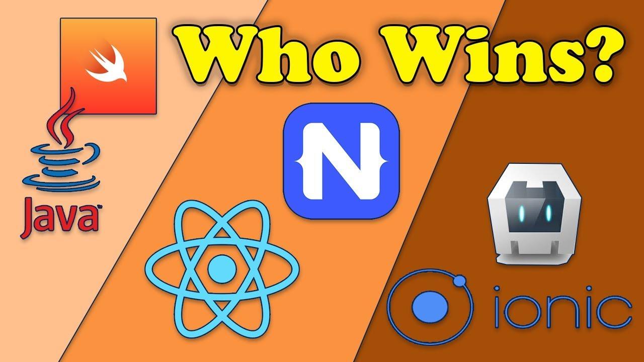 React Native vs Ionic vs NativeScript vs Android/ iOS Native Apps