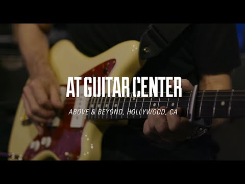 Above & Beyond At Guitar Center
