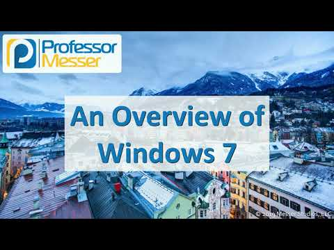 An Overview Of Windows 7 - CompTIA A+ 220-1002 - 1.2