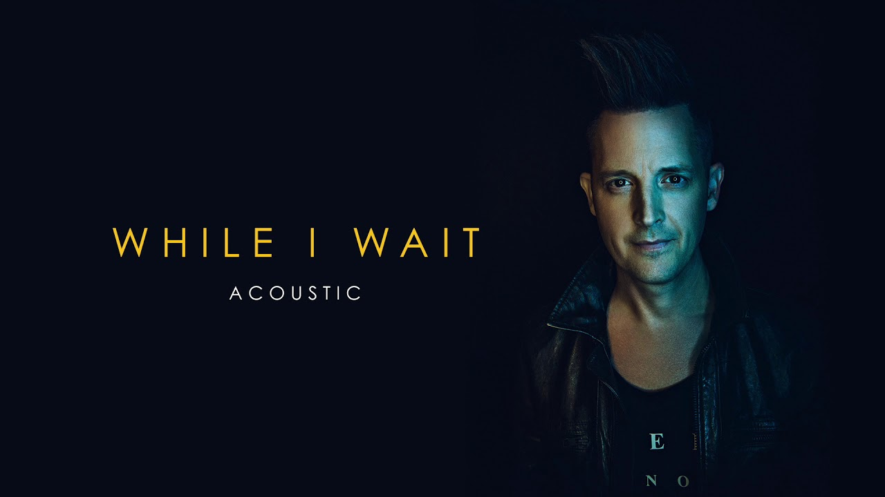 lincoln-brewster-while-i-wait-acoustic-official-audio-integrity-music