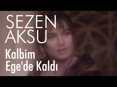 Sezen Aksu - Kalbim Ege'de Kaldı (Official Video)