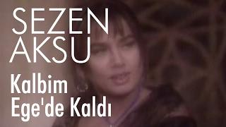 Sezen Aksu - Kalbim Egede Kaldı (Video)
