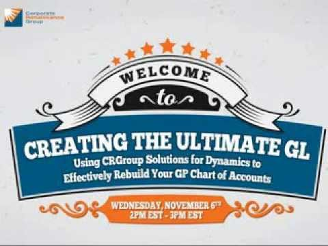 Creating the Ultimate GL - Restructuring Your Dynamics GP Chart of Accounts