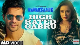 Nawabzaade High Rated Gabru WhatsApp Status Varun Dhawan Shraddha Kapoor Guru Randhawa Dharmesh