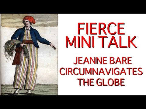 Women's History Fierce Mini-Talks: Jeanne Bare Circumnavigat