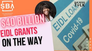 $40 BILLION EIDL GRANTS ON THE WAY |STIMULUS UPDATE | JAN. 13 | SHE BOSS TALK