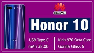 Honor 10 Specifications, Features and Release Date and Price in Pakistan