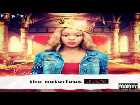 Jay Elle Music - The Notorious J.A.Y. ( Full Mixtape ) (+ Download Link )