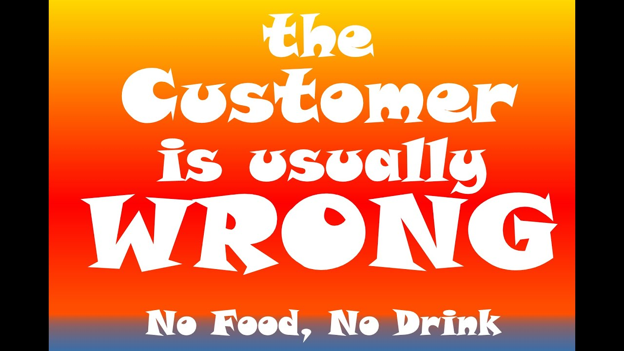 Customer Wrong: S1E8 No Food, No Drink