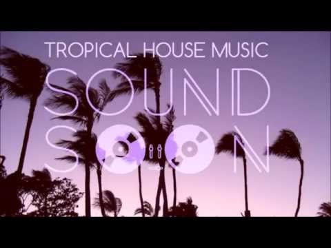 Best Tropical House & Deep House Mix #1 - SUMMER 2015