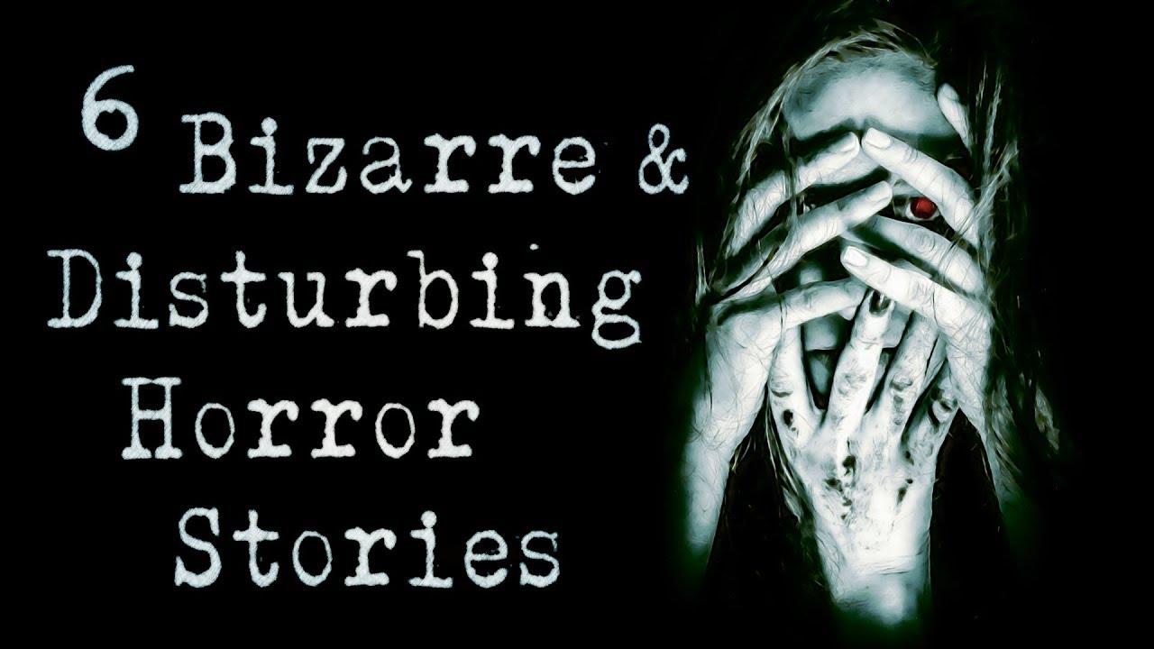 6 Bizarre & Disturbing Horror Stories | TRUE scary stories from Reddit