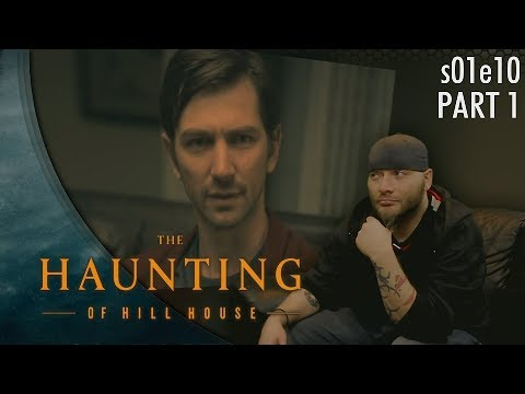 The Haunting of Hill House: PART1 1x10 REACTION