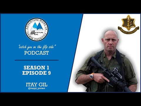 ITAY GIL - Security Expert | Krav Maga Specialist | Former Israeli Special Forces Operator (S01E09)