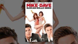 Mike y Dave Buscan Rollo Serio | Trailer (Español) Castellano