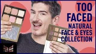Review - Too Faced Natural Eyes & Face Collection -Valen la Pena ?
