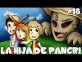 LA HIJA DE PANCRI - LOS ILUMINADOS 3 #18 Con Nia y Pancri