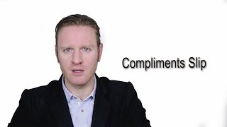Compliments Slip - Meaning | Pronunciation || Word Wor(l)d - Audio Video Dictionary