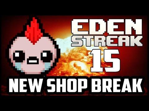 D7 BREAK! - Eden Streak #15