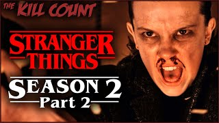 Stranger Things 2 (2017) [PART 2 of 2] KILL COUNT