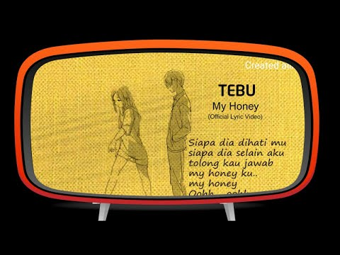 TEBU - My Honey (Official Lyric Video)