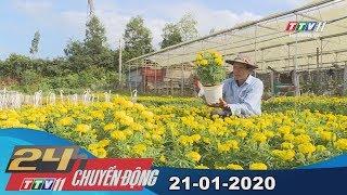 #24hchuyendong #tayninhtv #thoisuhomnay 24h Chuyển động 21-01-2020 | Tin tức hôm nay | TayNinhTV