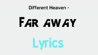 Different Heaven Far Away Lyrics