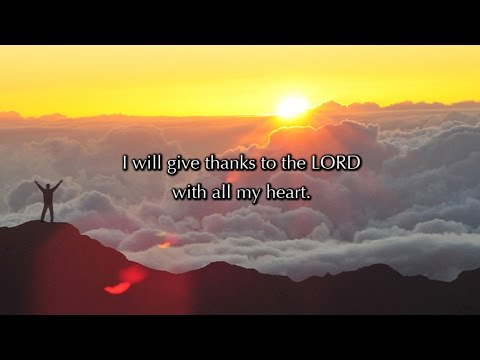 Psalm 9, I Will Give Thanks To The LORD (a new musical setting)