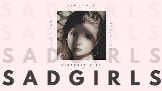 Baixar Victoria Skie - Sad Girls (Official Audio/Lyric Video)
