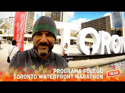 Programa Fôlego - Toronto Waterfront Marathon