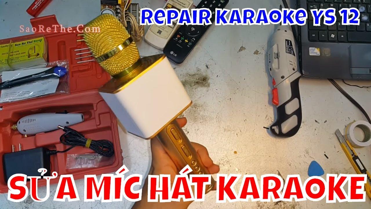 Sửa Míc Karaoke BLuetooth YS 12 – repair micro karaoke YS 12