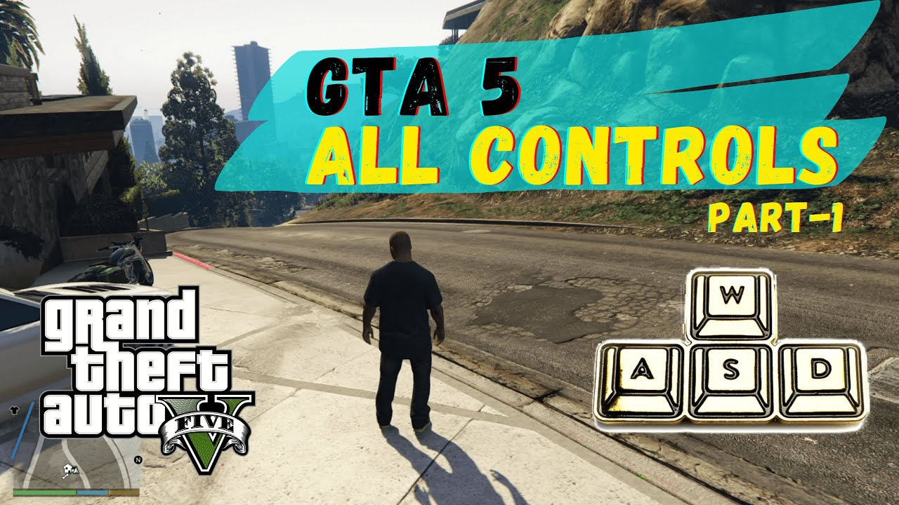Download GTA 5 CONTROLS PC: Part 1 | How to play GTA 5 | Basic Controls GTA 5 (Gameplay #16)