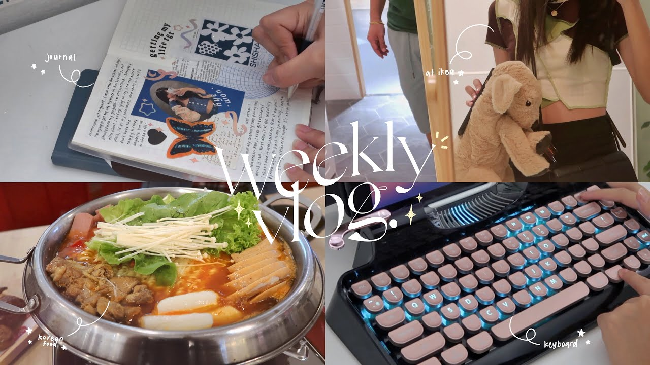 weekly vlog 🌿 time to de-stress | going to ikea, lots of food, journaling, keyboard asmr + more!
